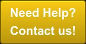 Need Help? Contact us!