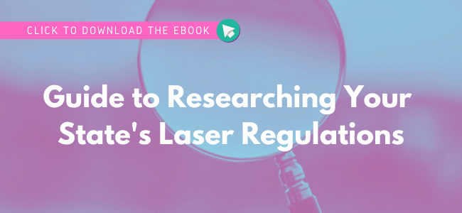 Click to download the ebook - Guide to Researching Laser Regulations in Your State
