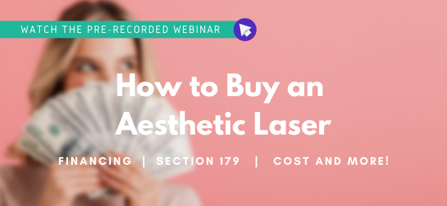 Click to register for the Webinar - How to Buy an Aesthetic Laser