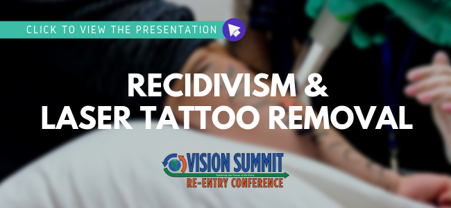 View the Presentation: Recidivism and Laser Tattoo Removal