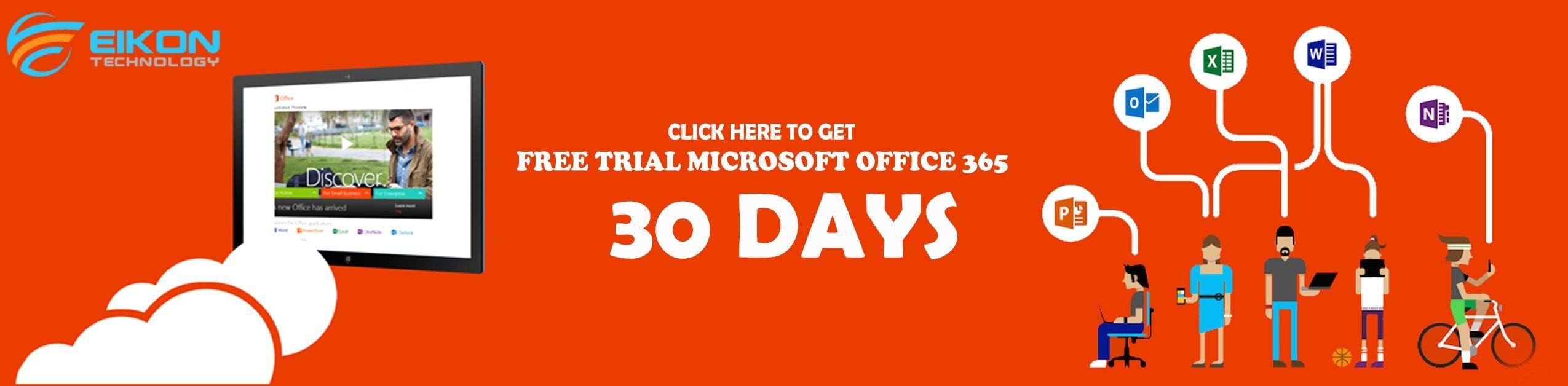 Free trial microsoft office 365 - Eikon technology