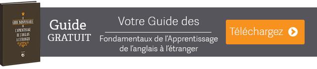Votre Guide des Fondamentaux de l'Apprentissage de l'anglais à l'étranger