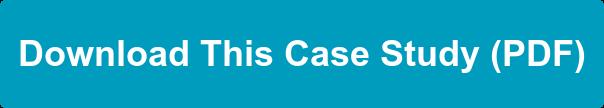 Download This Case Study (PDF)