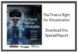 The Time is Right for Virtualization