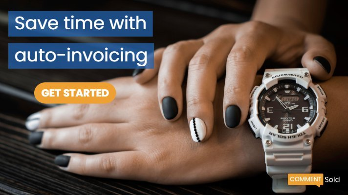 Save time with auto-invoicing and get started with CommentSold