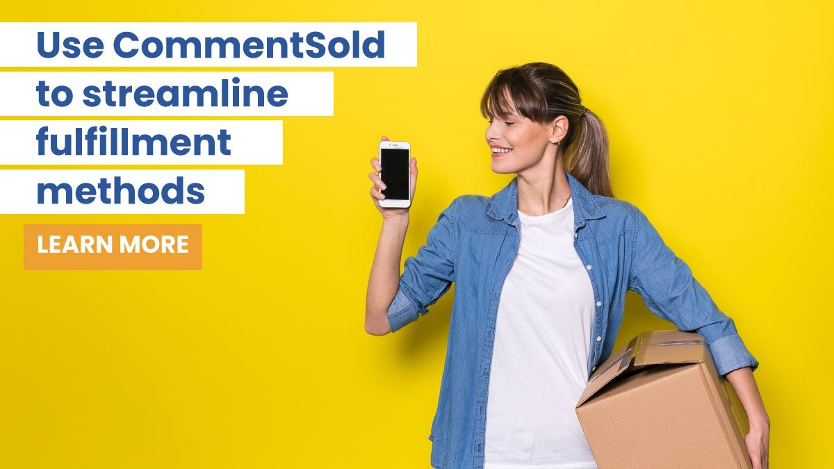 Use CommentSold to streamline fulfillment methods