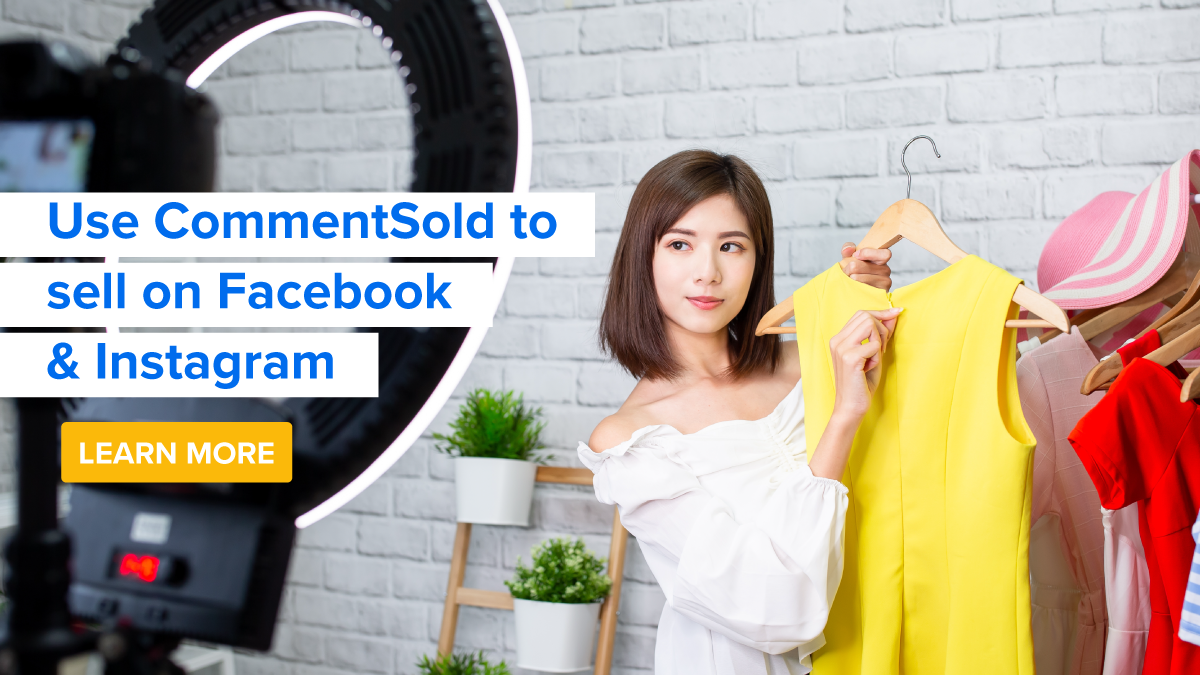Use CommentSold to sell on Facebook & Instagram