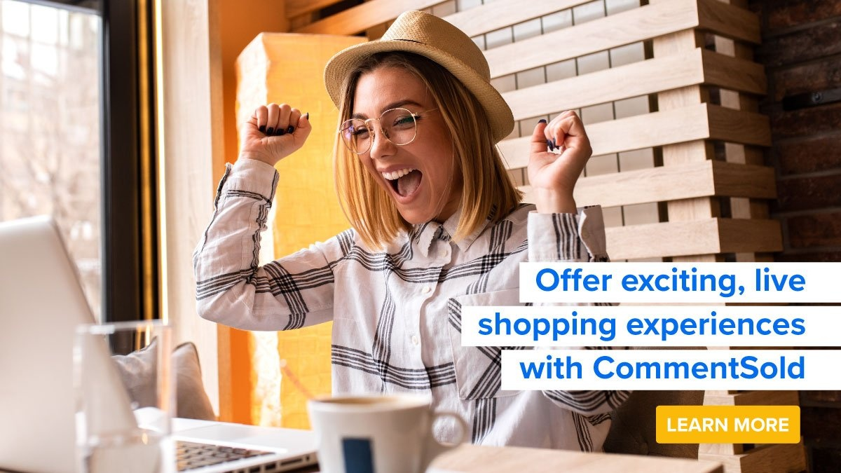 Offer exciting, live shopping experiences with CommentSold