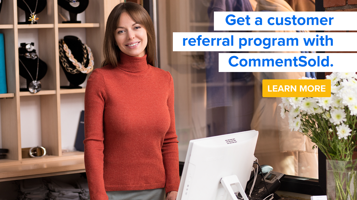 Get a customer referral program with CommentSold.