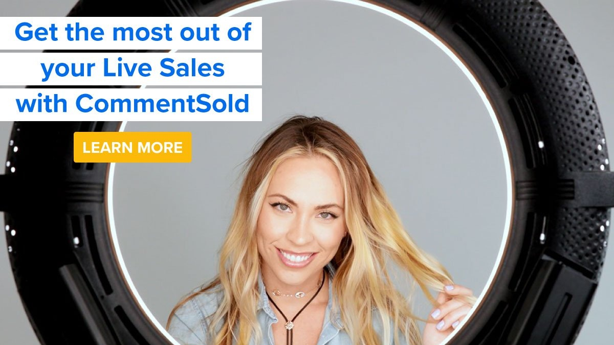 Get the most out of your Live Sales with CommentSold