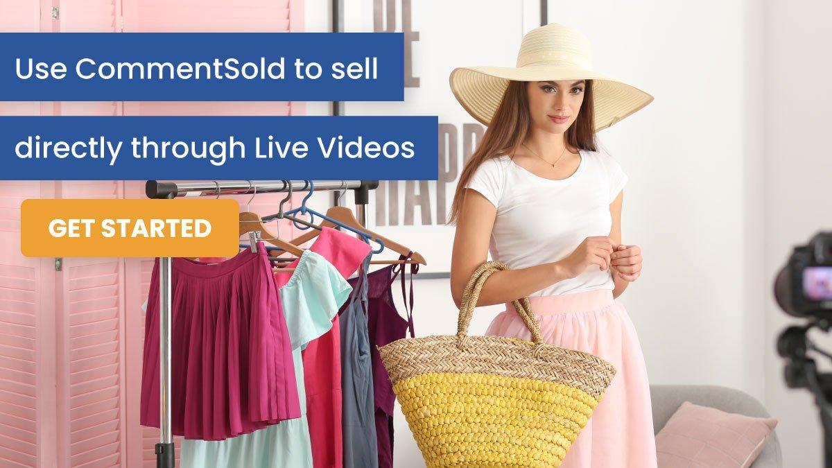 Use CommentSold to sell directly through Live Videos