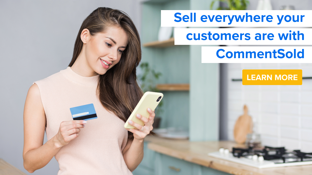 Sell everywhere your customers are with CommentSold.