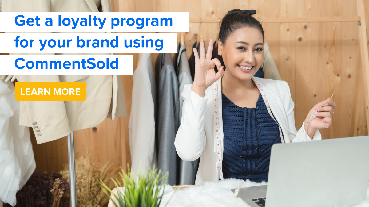 Get a loyalty program for your business using CommentSold