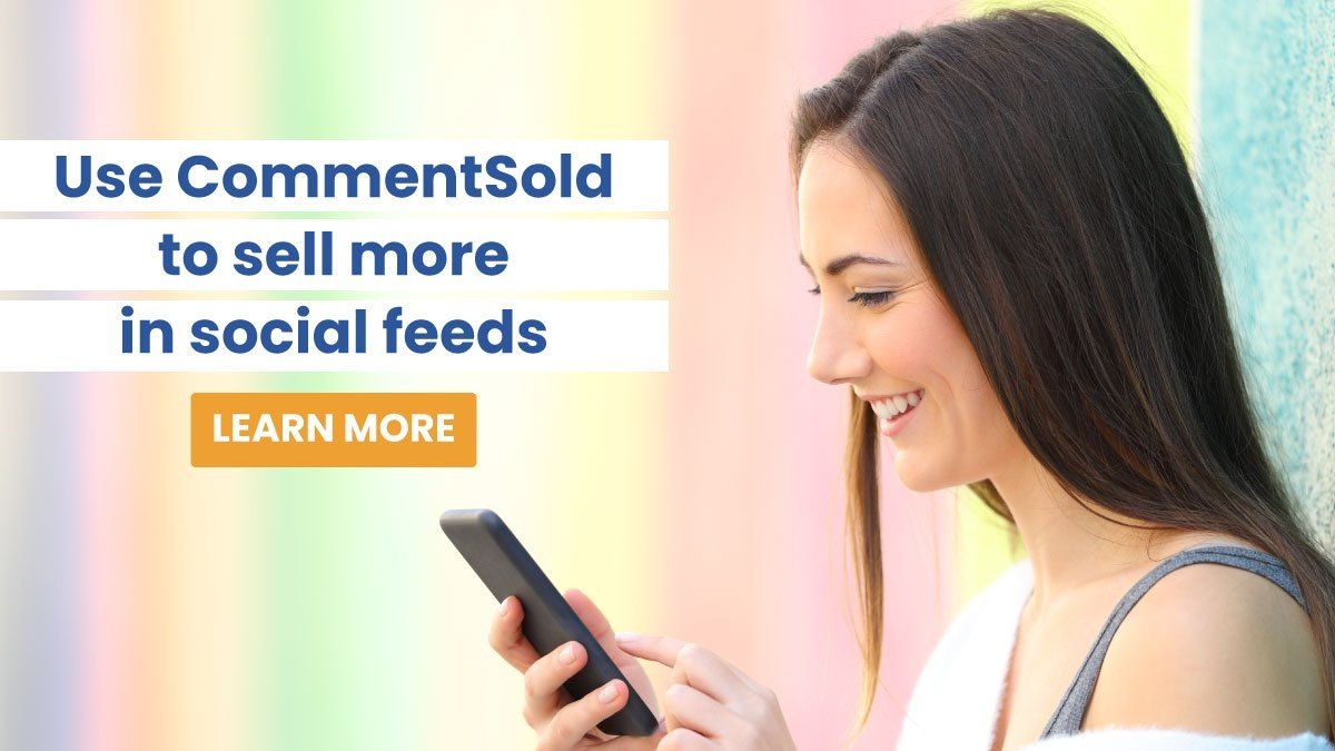 Use CommentSold to sell more in social feeds.