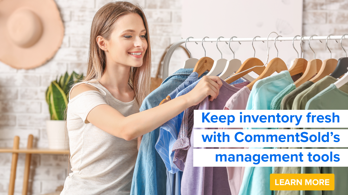 Keep inventory fresh with CommentSold's management tools