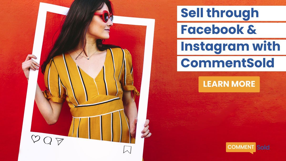 Sell through Facebook and Instagram with CommentSold