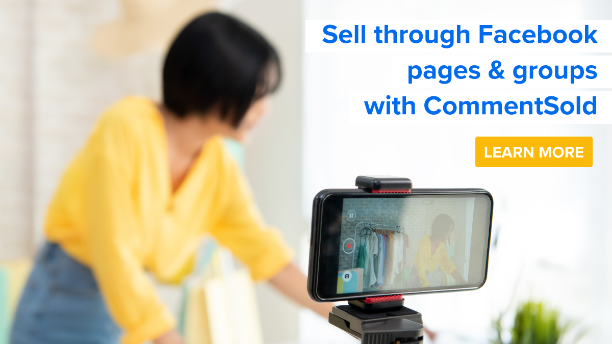 Sell through Facebook pages and groups with CommentSold.