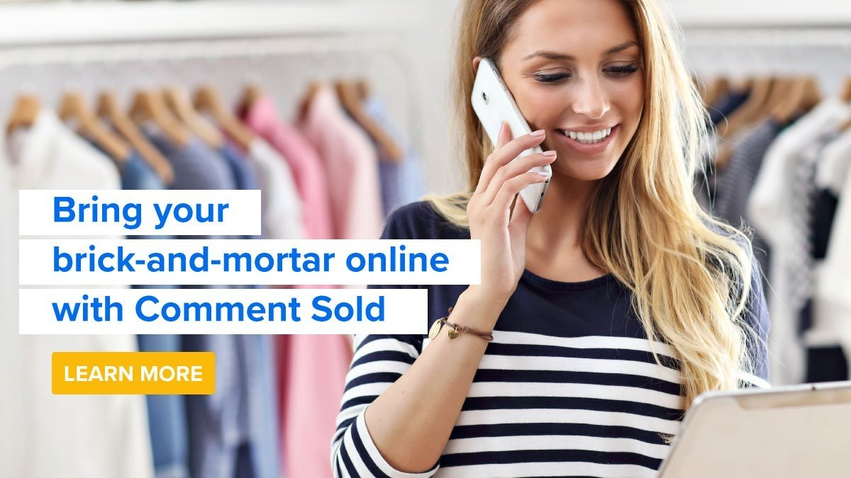 Bring your brick and mortar online with CommentSold