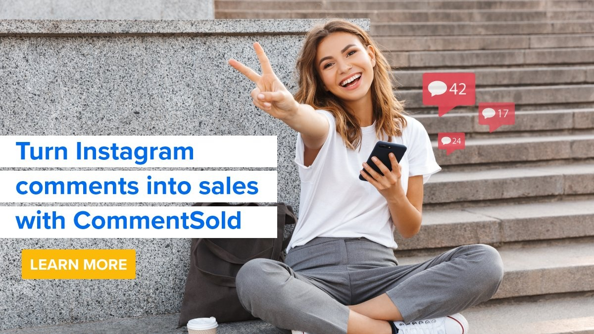 Turn Instagram comments into sales with CommentSold