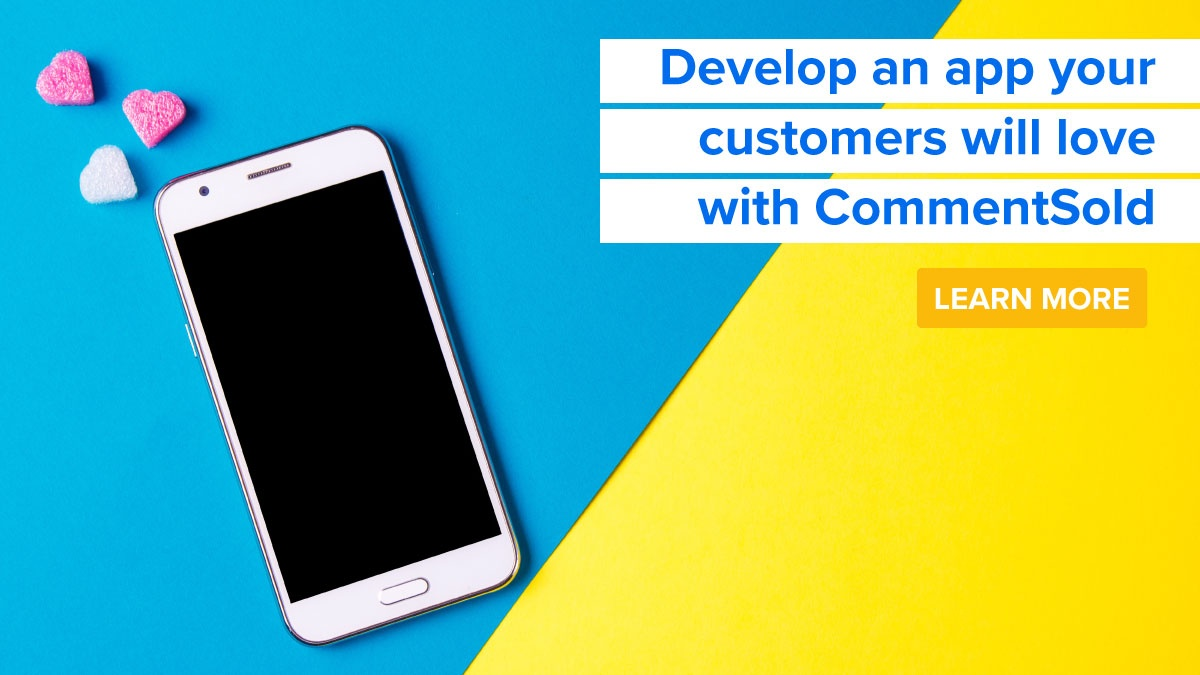 Develop an app your customers will love with CommentSold