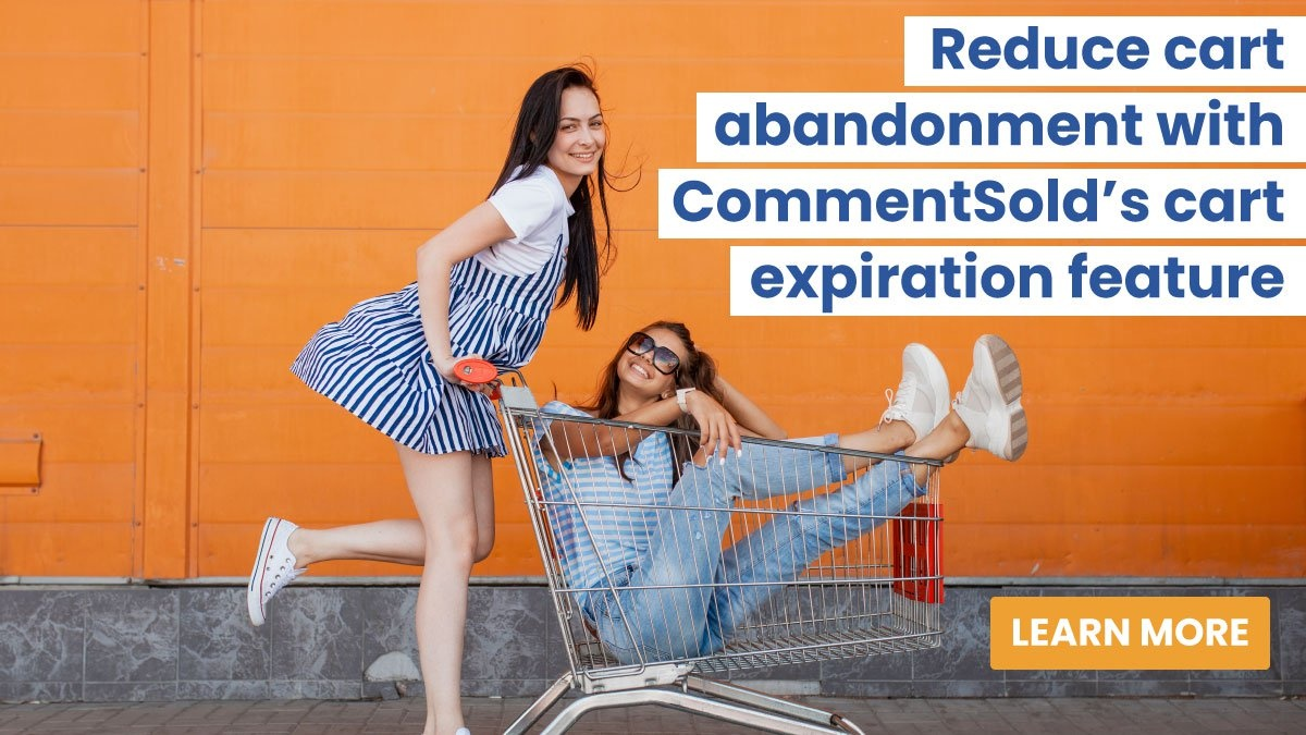 Reduce cart abandonment with CommentSold's cart expiration feature