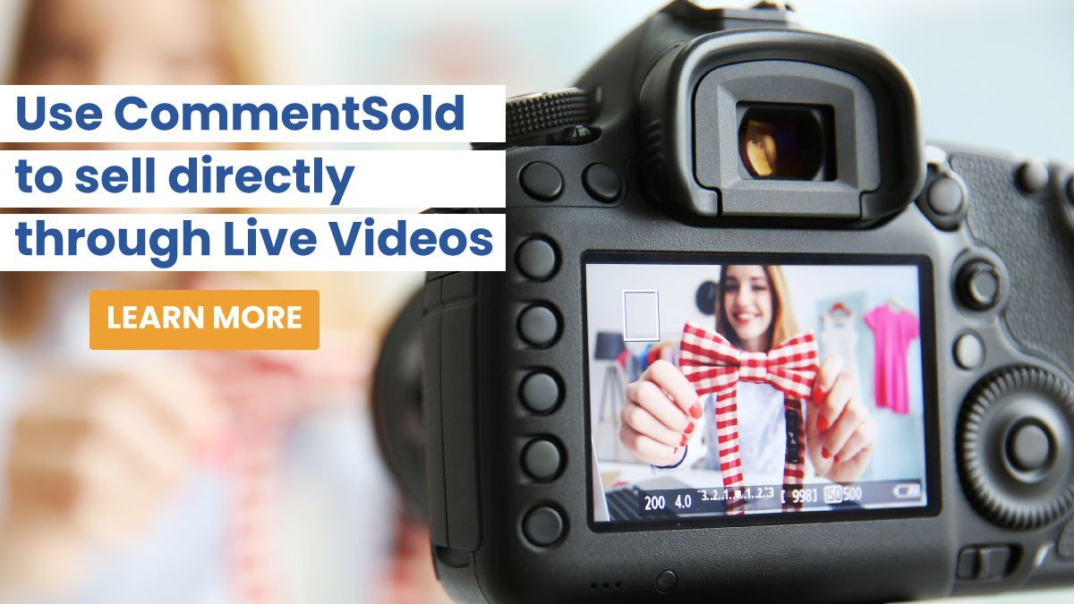 Use CommentSold to sell directly through Live Video