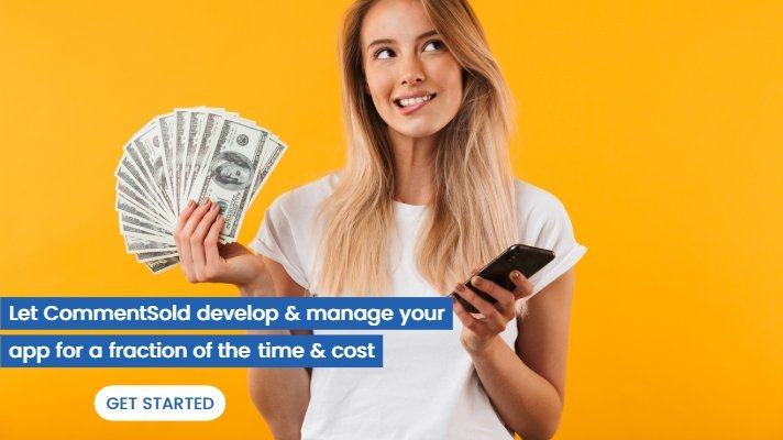 Let CommentSold develop & manage your app for a fraction of the time & cost