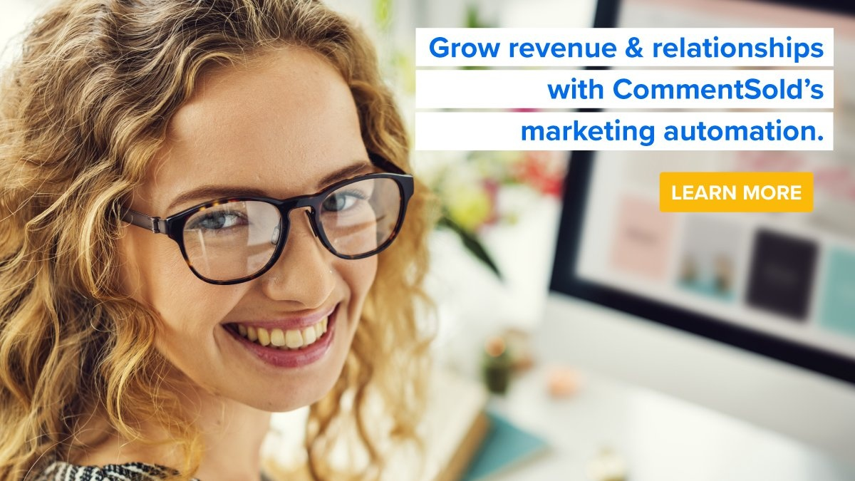 Grow revenue & relationships with CommentSold's marketing automation.