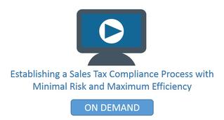 Establishing a Sales Tax Compliance Process Webinar