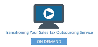 Transitioning Your Sales Tax Outsourcing Service