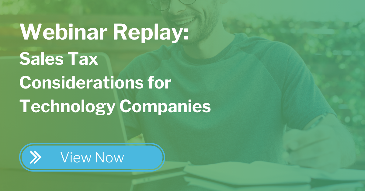 webinar replay - sales tax considerations for tech companies