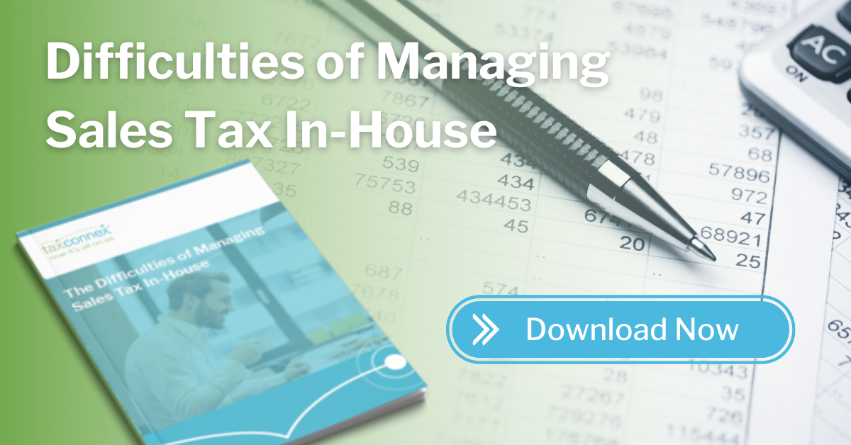 Difficult to Managing Sales Tax In-House