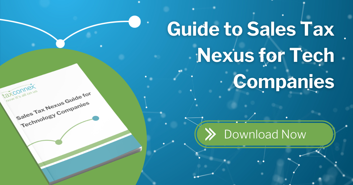 guide to sales tax nexus for tech companies