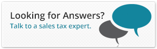 Looking for answers?  Talk to a sales tax expert.