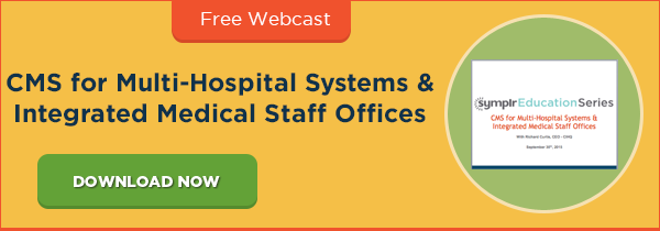 MS for Multi-Hospital Systems & Integrated Medical Staff Offices