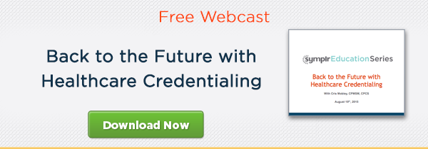 Back to the Future with Healthcare Credentialing Download