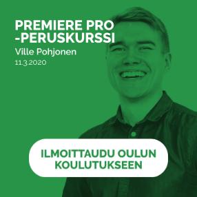 Premiere Pro peruskurssi