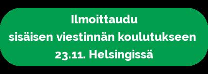 Ilmoittaudu sisäisen viestinnän koulutukseen 23.11. Helsingissä