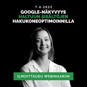 Google-näkyvyys haltuun sisältöjen hakukoneoptimoinnilla webinaari