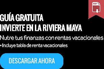 Guia gratuita invierte en la riviera maya