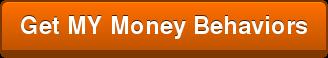 Get MY Money Behaviors