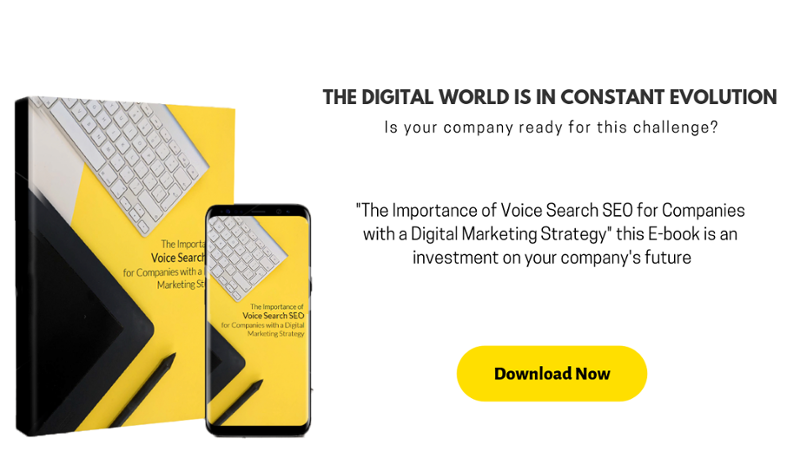 The Importance of Voice Search SEO for Companies with a Digital Marketing Strategy E-book