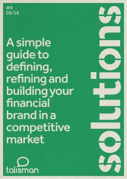 A simple guide to defining, refining and building your financial brand in a competitive market