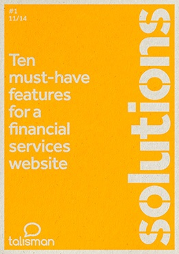Ten must-have features for financial services websites from Talisman