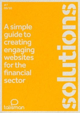 A simple guide to creating engaging websites for the financial sector