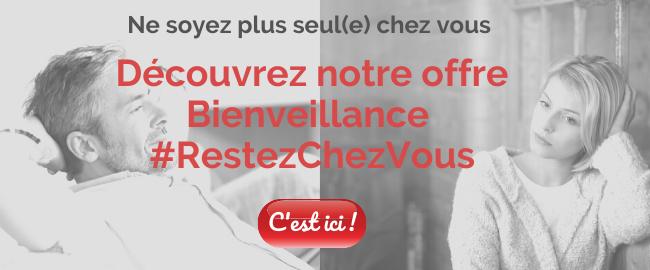 CTA - Offre Bienveillance #RestezChezVous