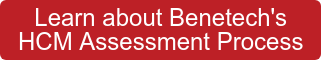 Learn about Benetech's HCM Assessment Process