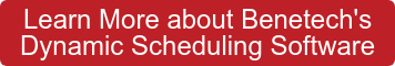 Learn More about Benetech's  Dynamic Scheduling Software