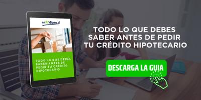 todo lo que debes saber sobre pedir tu credito hipotecario