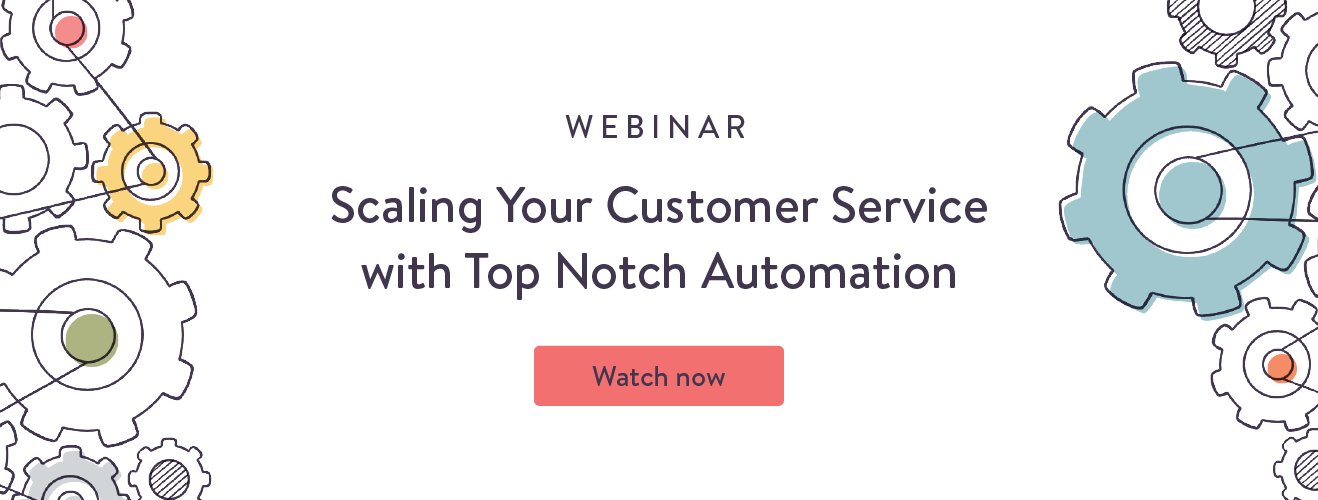 A customer support strategy starts with customer service automation
